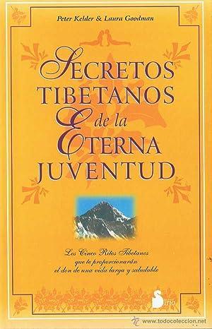 Secretos Tibetanos de la Eterna Juventud. Peter: Peter Kelder &