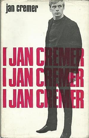 I Jan Cremer: Cremer, Jan