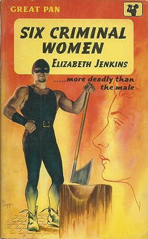 Six Criminal Women: Jenkins, Elizabeth