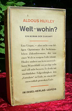 Welt - wohin? seltene Deutsche Erstausgabe der: Aldous Huxley