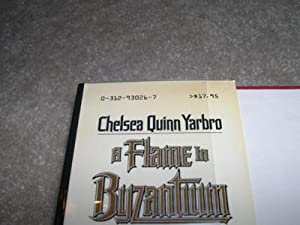 A Flame in Byzantium (Signed First Edition): Chelsea Quinn Yarbro