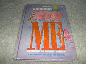 Me: A Modern Masters Book For Children: William Saroyan and Murray Tinkelman (Illustrator)