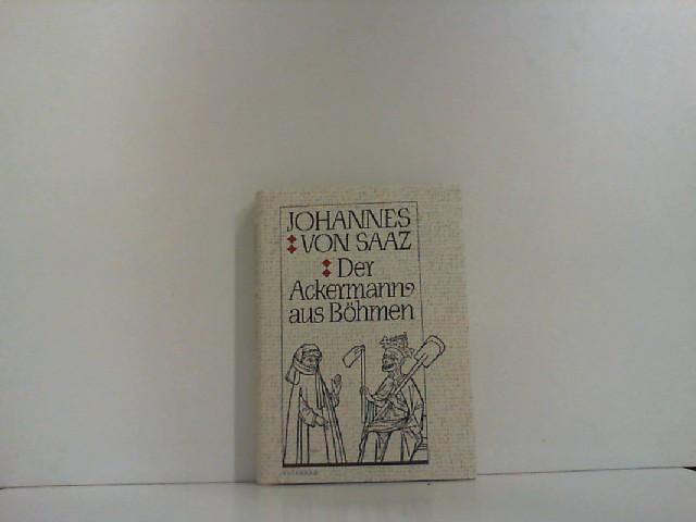 Der Ackermann aus Böhmen,: Saaz, Johannes von: