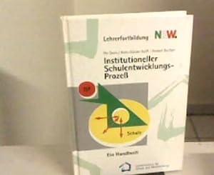 Institutioneller Schulentwicklungsprozess. Ein Handbuch.: Dalin, Per, Hans-Günter Rolff und Herbert...