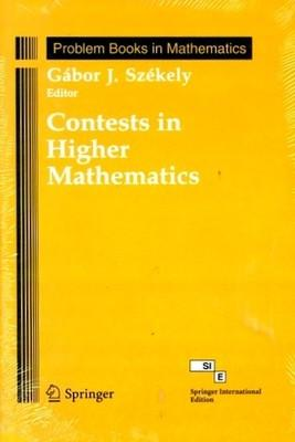 Contests in Higher Mathematics: Miklos Schweitzer Competitions: Gabor J. Szekely