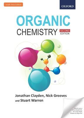 Organic Chemistry ( 2nd Edition ): Jonathan Clayden, Nick