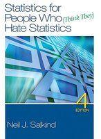 Statistics for People Who (Think They) Hate: Neil J. Salkind