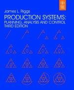 Production Systems: Planning, Analysis and Control (: James L. Riggs