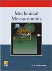 Mechanical Measurements: S.P. Venkateshan