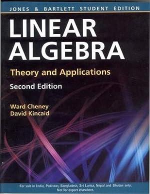 Linear Algebra: Theory and Application ( 2nd: Ward Cheney ,