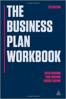 The Business Plan Workbook ( 7th Edition: Colin Barrow ,