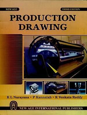 Production Drawing ( 3rd Edition ): K.L. Narayana