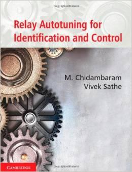 Relay Autotuning for Identification and Control: M. Chidambaram ,