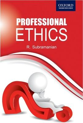Professional Ethics: R. Subramanian