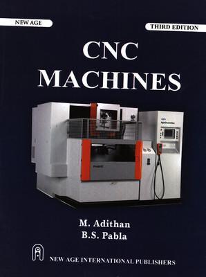 CNC Machines ( 3rd Edition ): B.S Pabla
