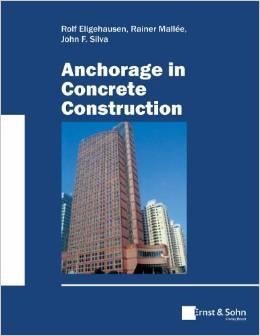 Anchorage in Concrete Construction: Rolf Eligehausen ,