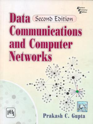 Data Communications and Computer Networks ( 2nd: Prakash C. Gupta