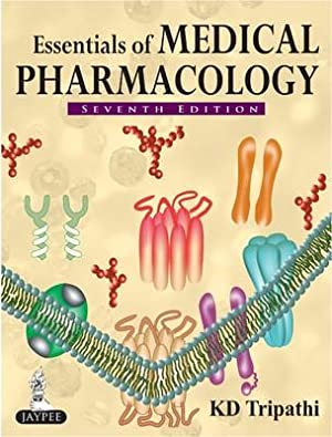 Essentials of Medical Pharmacology ( 7th Edition: KD, M.D. Tripathi