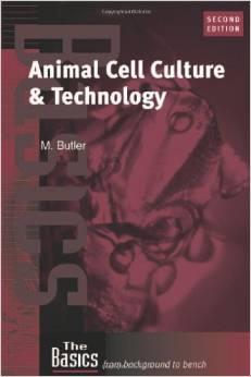 Animal Cell Culture and Technology ( 2nd: Michael Butler