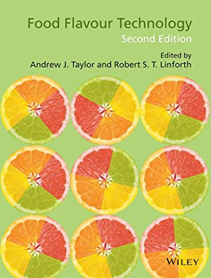 Food Flavour Technology ( 2nd Edition ): Andrew J. Taylor,