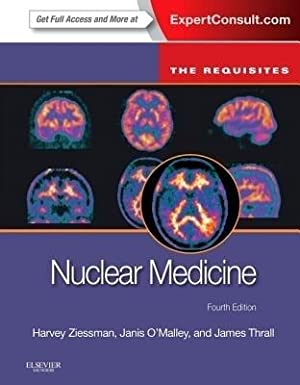 Nuclear Medicine: The Requisites ( 4th edition: Harvey A. Ziessman,