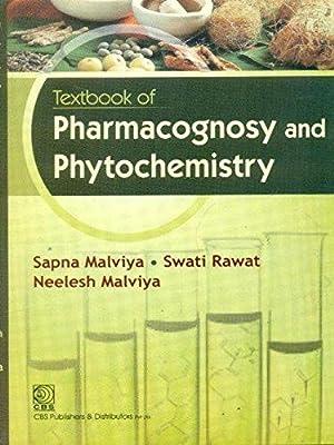 Textbook of Pharmacognosy and Phytochemistry: Sapna Malviya, Swati