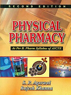 Physical Pharmacy (As per B. Pharm Syllabus: Agarwal, Khanna