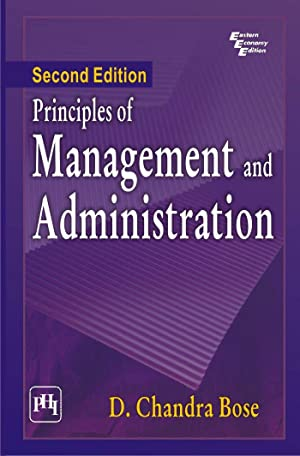 Principles of Management and Administration ( 2nd: Chandra Bose