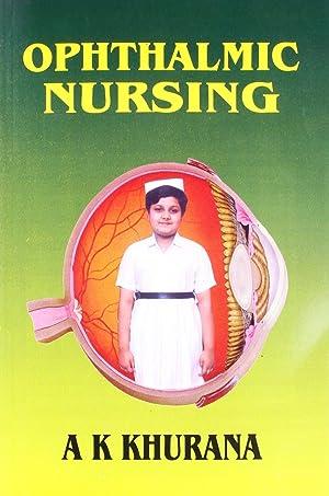 Ophthalmic Nursing: A. K.Khurana