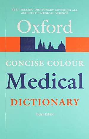 Concise Colour Medical Dictionary ( 4th Edition: ELIZABETH A. MARTIN