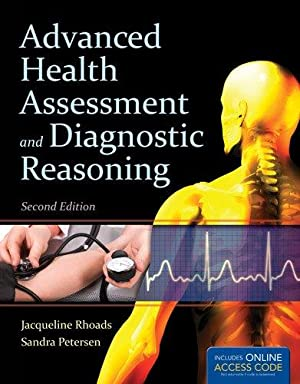 Advanced Health Assessment And Diagnostic Reasoning (: Jacqueline Rhoads ,