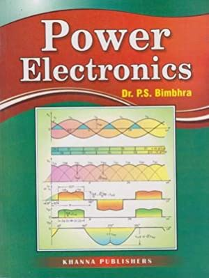Power Electronics: P. S. Bimbhra