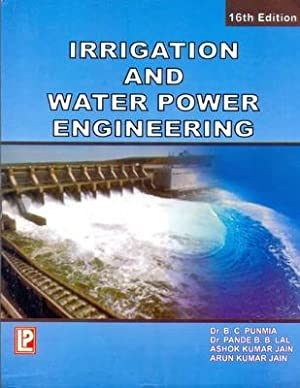 Irrigation and Water Power Engineering ( 16th: B. C. Punmia