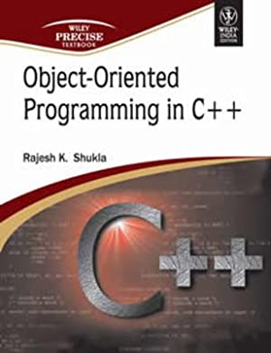 Object- Oriented Programming In C++: Rajesh K. Shukla