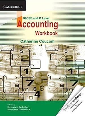 Accounting Workbook IGCSE/O Level: Catherine Coucom