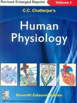 Human Physiology Volume 1 ( 11th Edition ): C.C.Chatterjee