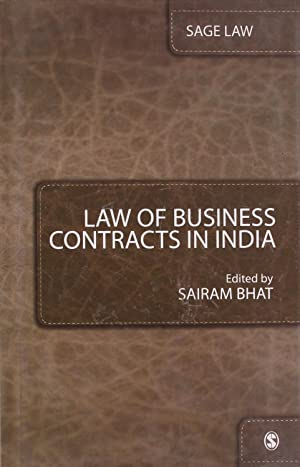 Law of Business Contracts in India: Sairam Bhat