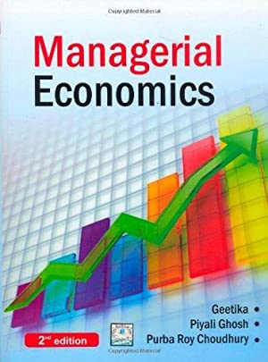 Managerial Economics ( 2nd Edition ): G Geetika