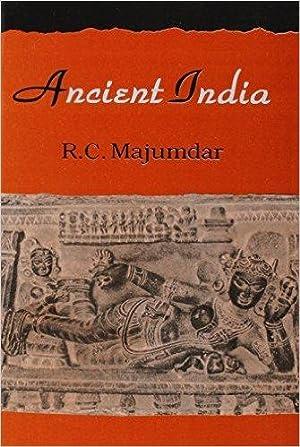 Ancient India ( 8th Edition ): R.C. Majumdar, R.C.
