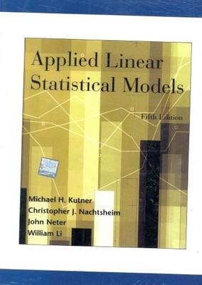 Applied Linear Statistical Models: Michael H. Kutner