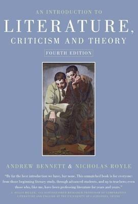 An Introduction to Literature, Criticism and Theory: Bennett