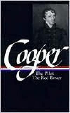 Sea Tales: The Pilot/The Red Rover: Cooper, James Fenimore