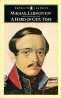 A Hero Of Our Time: Lermontov, M. I.