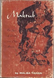 Maktub: The Book Of Destiny & Other: Tahan, Malba
