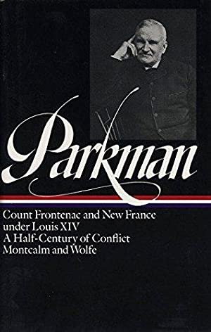 France and England In North America, Volume: Parkman, Francis
