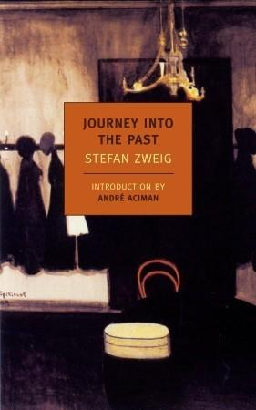 Journey Into The Past: Zweig, Stefan