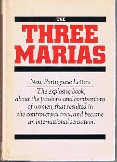 The Three Marias: Barreno, Horta, and