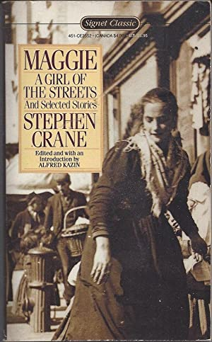Maggie: A Girl Of The Street &: Crane, Stephen