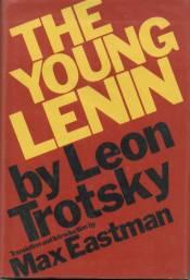 The Young Lenin: Trotsky, Leon