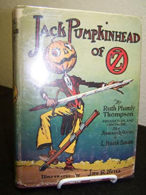 Jack Pumpkinhead of Oz.: Thompson, Ruth Plumly.